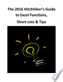 The 2016 Hitchhiker   s Guide to Excel Functions  Short cuts   Tips