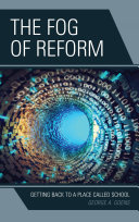 The Fog of Reform