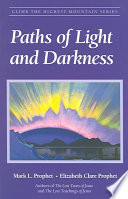 Paths of Light and Darkness In Fact It Extends Far Beyond Recorded History