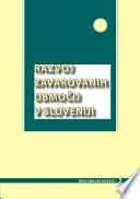 Razvoj zavarovanih obmoèij v Sloveniji