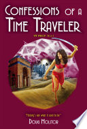 Confessions of a Time Traveler