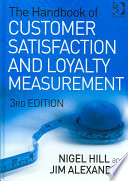 The Handbook Of Customer Satisfaction And Loyalty Measurement : to collecting and reporting accurate...