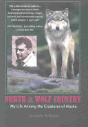 North to Wolf Country