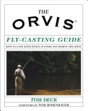 The Orvis Fly Casting Guide