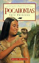Pocahontas  true Princess