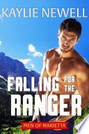 Falling for the Ranger Book PDF