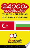 24000  Turkish   Bulgarian Bulgarian   Turkish Vocabulary