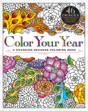 Color Your Year : the time of the adult coloring book...
