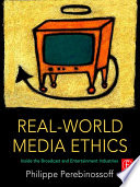Real World Media Ethics