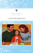 A Mom For Christmas : season to be grumpy! his housekeeper...