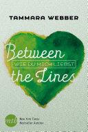 Between the Lines  Wie du mich liebst