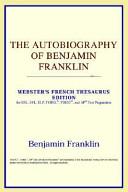 The Autobiography Of Benjamin Franklin Pdf/ePub eBook