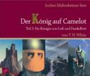 Jochen Malmsheimer liest  Der K  nig auf Camelot