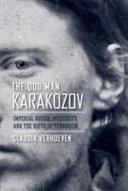 The Odd Man Karakozov