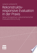 Rekonstruktiv responsive Evaluation in der Praxis
