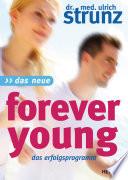 Das Neue Forever Young