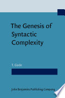 The Genesis of Syntactic Complexity