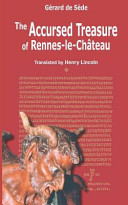 The Accursed Treasure of Rennes Le Chateau