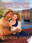 Viking Warrior, Unwilling Wife : sharp northern light glinting off...