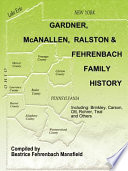 Gardner Mcanallen Ralston And Fehrenbach Family History