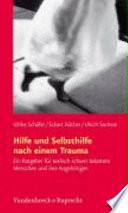 Hilfe und Selbsthilfe nach einem Trauma