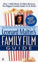 Leonard Maltin's Family Film Guide