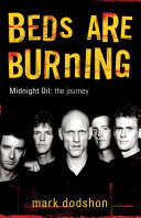 Beds Are Burning  Midnight Oil   The Journey There May Be Bands That Are