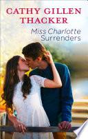 Miss Charlotte Surrenders
