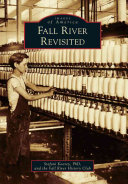 Fall River Revisited