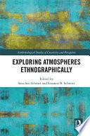 Exploring Atmospheres Ethnographically