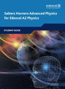 Salters Horners Advanced Physics for Edexcel A2 Physics