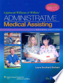 Lippincott Williams and Wilkins  Administrative Medical Assisting