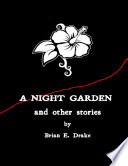 A Night Garden and Other Stories