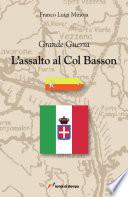 L assalto al Col Basson