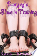 Diary of a Slave in Training  Reluctant BDSM Sex Slave Erotica