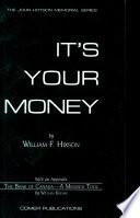 It s Your Money
