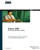 Cisco CID Exam Certification Guide