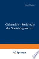 Citizenship - Soziologie der Staatsbürgerschaft