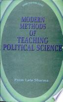 Modern Methods of Teaching Political Science