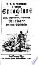 Deutsche Sprachkunst nach reiner hochdeutscher Mundart der besten Schriftsteller