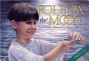 Follow the Moon Book and CD And An Upbeat Message About