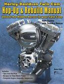 Harley Davidson Twin CAM  Hop Up   Rebuild Manual