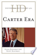 Historical Dictionary of the Carter Era