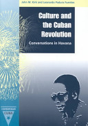 Culture and the Cuban Revolution Canadian Professor Offers Uncensored And