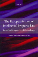 The Europeanization of Intellectual Property Law