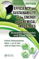Efficiency and Sustainability in the Energy and Chemical Industries