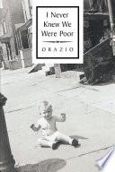 I Never Knew We Were Poor