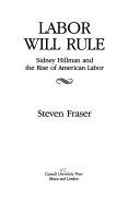 Labor Will Rule