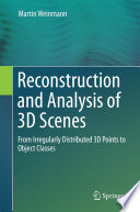 Reconstruction and Analysis of 3D Scenes