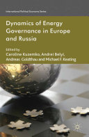 Dynamics of Energy Governance in Europe and Russia